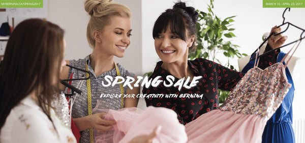 BERNINA IS HAVING AN AMAZING SPRING SALE!