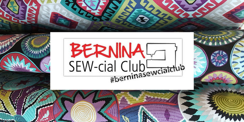 GET SEW-CIAL WITH BERNINA