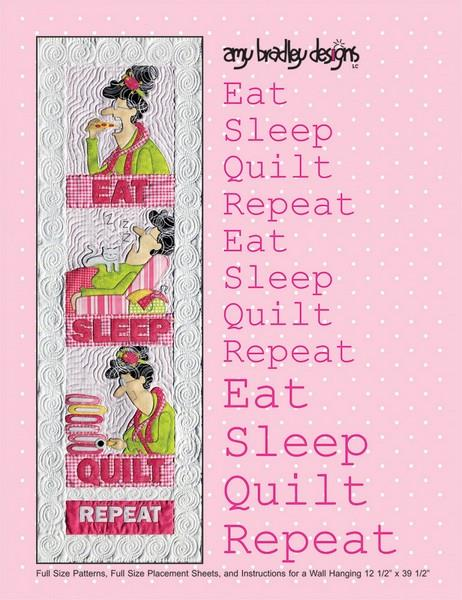 Eat Sleep Quilt Repeat Pattern by Amy Bradley