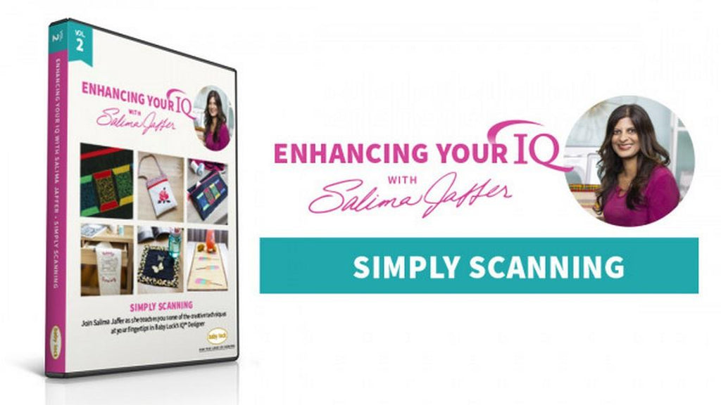 Enhancing Your IQ with Salima Jaffer Volume 2 Scanning available in Canada at The Quilt Store