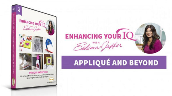 Enhance your IQ with Salima Jaffer - Volume 4 Applique and Beyond available in Canada at The Quilt Store