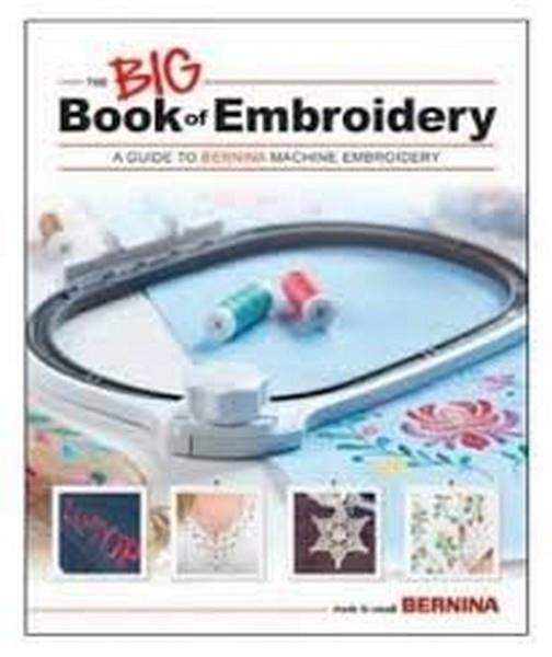 Bernina Big Book of Embroidery available in Canada at The Quilt Store
