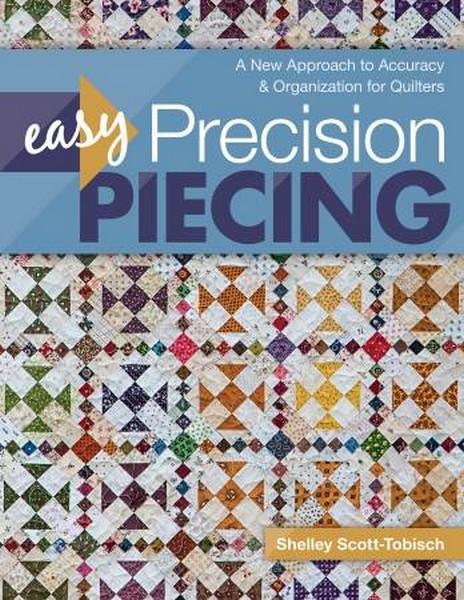 Easy Precision Piecing available at The Quilt Store in Canada