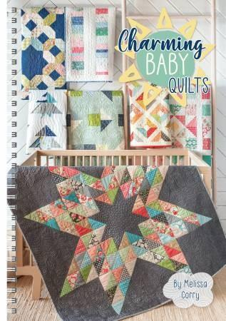 Charming Baby Quilts by Melissa Corry available in Canada at The Quilt Store