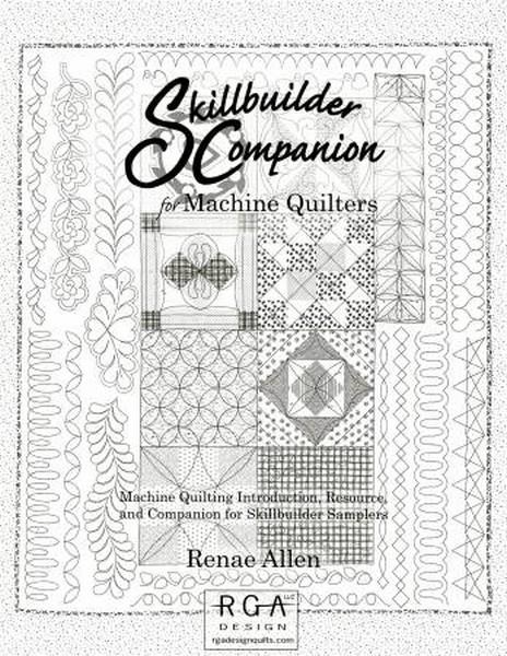 Skill builder Companion for Machine Quilters