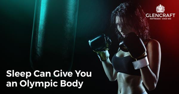 Sleep Can Give You an Olympic Body