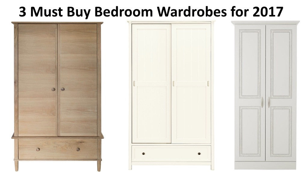 3 Must Buy Bedroom Wardrobes for Spring 2017
