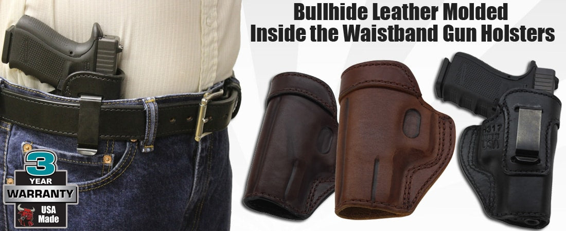 Bullhide Molded Leather Inside the Waistband Gun Holsters