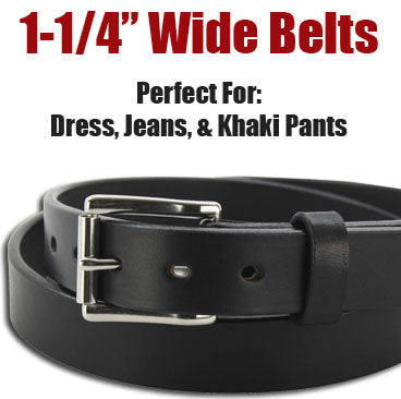 "1-1/4"" Wide Belts"