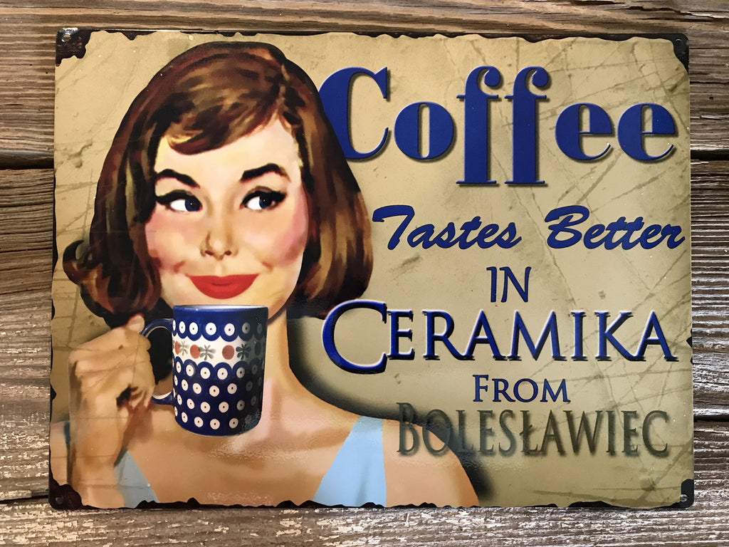 Tin Vintage Polish Pottery Coffee Sign