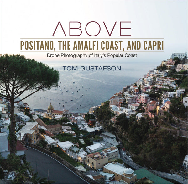 Above Positano, The Amalfi Coast and Capri