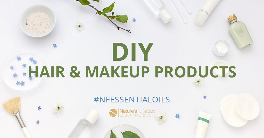 DIY Hair & Makeup Products With Essential Oils