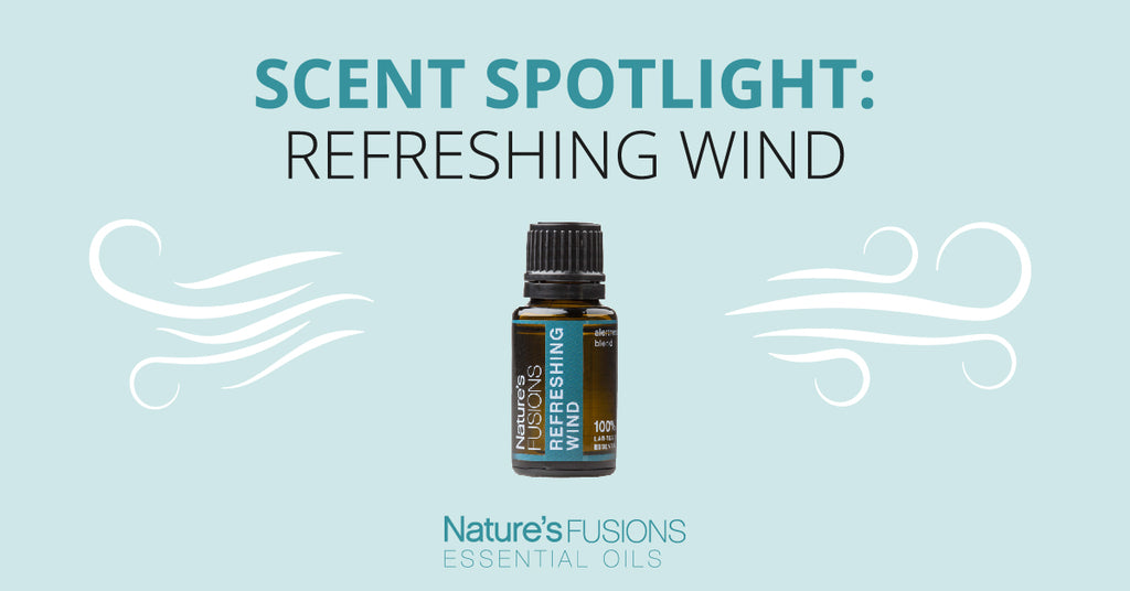Scent Spotlight: Refreshing Wind