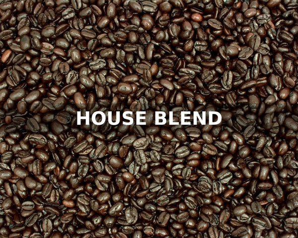 HOUSE BLEND - McLaughlin Coffee Roasting Company