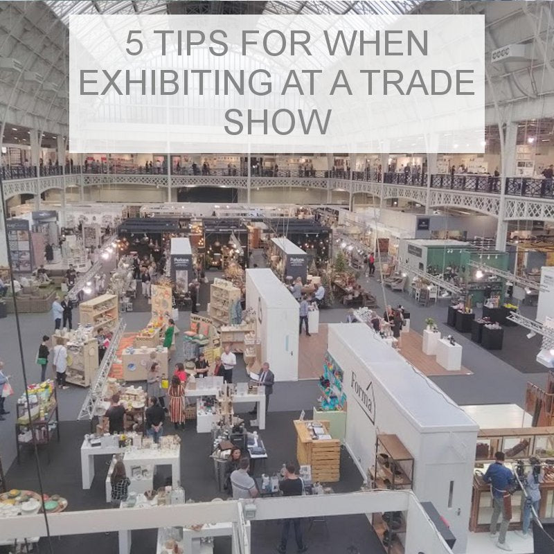 5 Tips for making the most from Exhibiting at Trade Shows