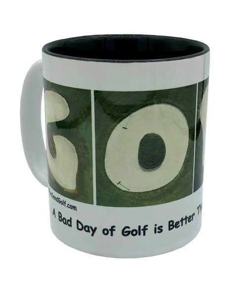 "GOLF ""A Bad Day of Golf..."" Mug"