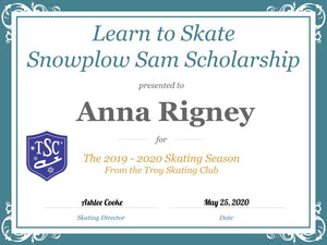 Troy Skating Club's 2019-2020 Learn to Skate Snowplow Sam Scholarship recipient