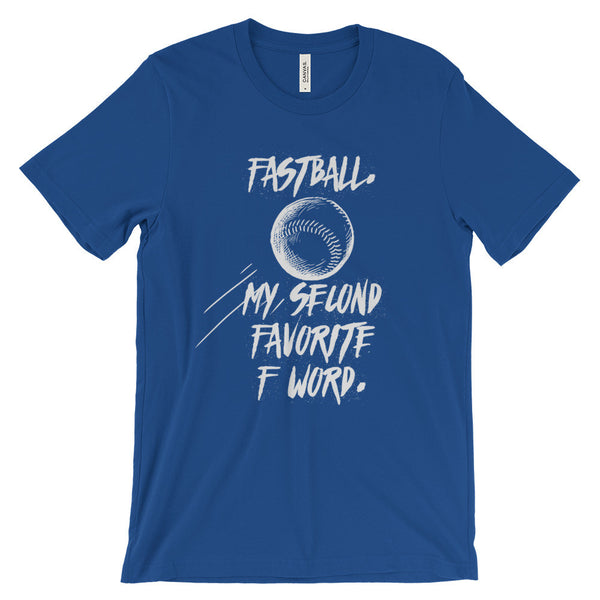 Fastball. My Second Favorite F Word
