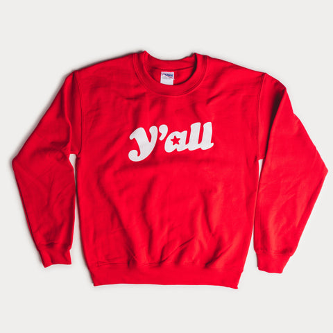 Red Y'all Sweatshirt