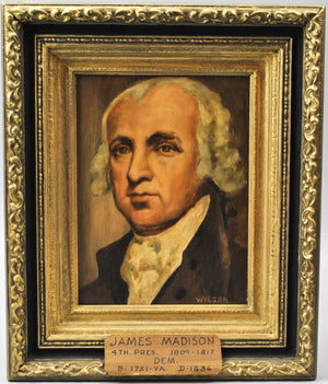 Fred Wilson -  President James Madison - Signed Oil on Board - 1962