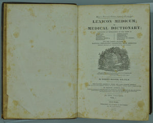 Lexicon Medicum or Medical Dictionary Vol I by Robert Hooper 1843