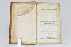 Elements of the Theory and Practice of Physic by George Gregory 1831