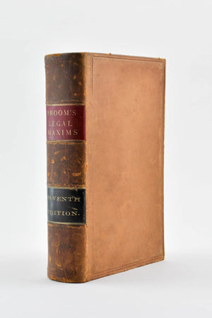 A Selection of Legal Maxims Classified and Illustrated by Herbert Broom 1874