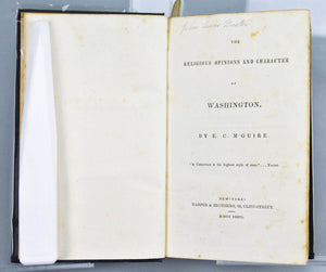 The Religious Opinions and Character of Washington by E. C. M'Guire 1836