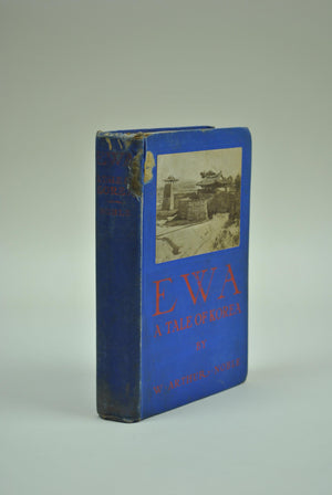 EWA A Tale of Korea by Arthur Noble 1906