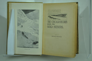 Klondike: The Chicago Record's Book for Gold Seekers 1897
