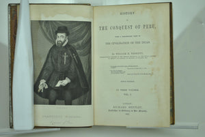 History of the Conquest of Peru by William H. Prescott 1857