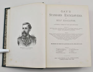 Gay's Standard Encyclopedia and Self Educator 1882