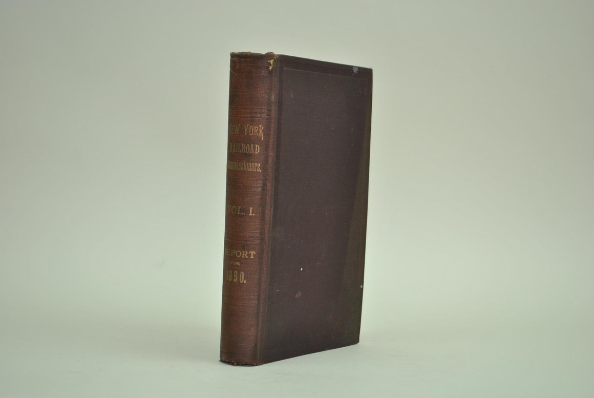 Annual Report of the Board of Railroad Commissioners  State of New York 1890