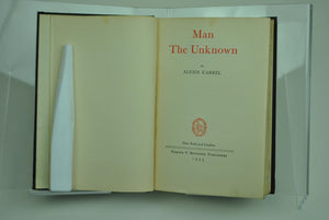 Man the Unknown by Alexis Carrel 1935