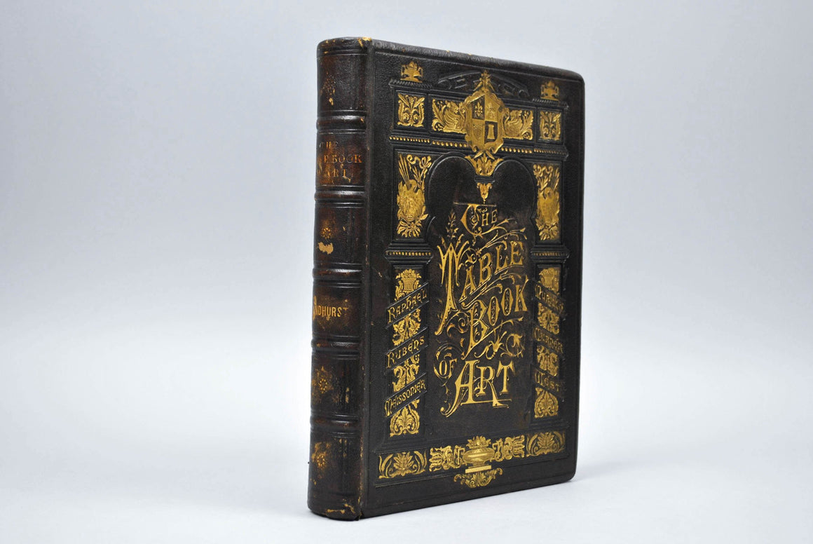 The Table Book of Art: A History of Art in All Countries and Ages 1878