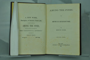 Among the Pines: South in Secession-Time by Edmund Kirke 1862