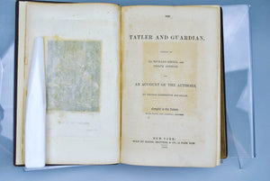 The Tatler and Guardian By Sir Richard Steele, and Joseph Addison 1855