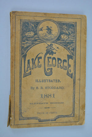 Lake George Illustrated & Saratoga Springs 2 books in one by SR Stoddard 1881