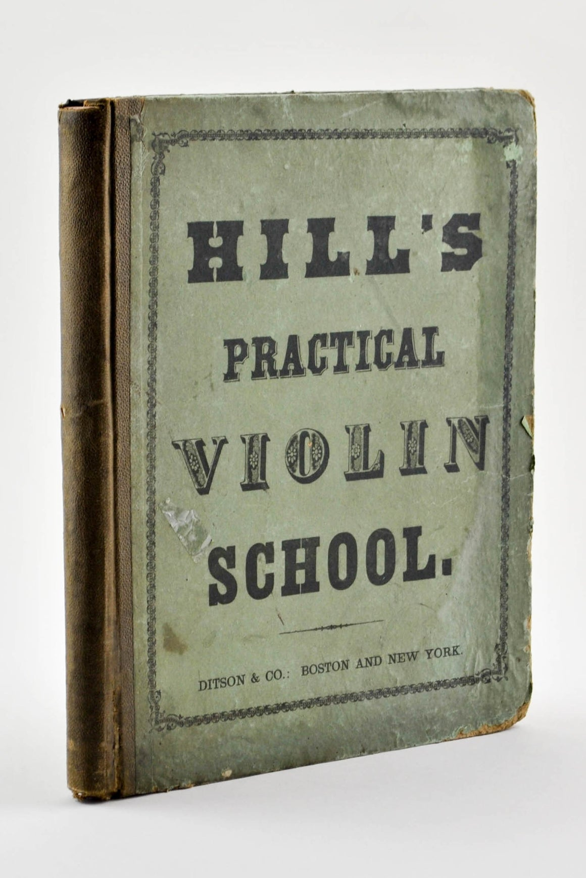The Practical Violin School by U C Hill 1855 Signed F.O. Lang of Baltimore