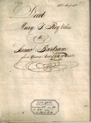 Deed Mary J Roy to Isaac Bartram 1823 N Pennsylvania Railroad