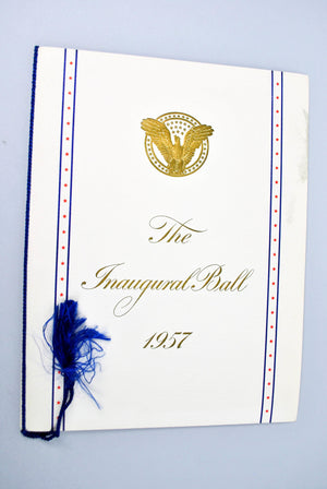 The Inaugural Ball 1957 Program Dwight D Eisenhower & Richard Nixon