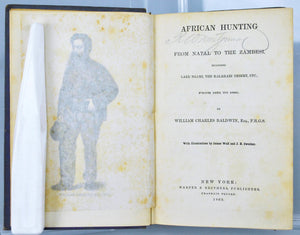 African Hunting from Natal to the Zambesi by William Charles Baldwin 1863