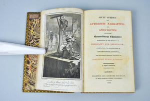 Sixty Curious and Authentic Narratives: Credulity and Fanaticism 1822