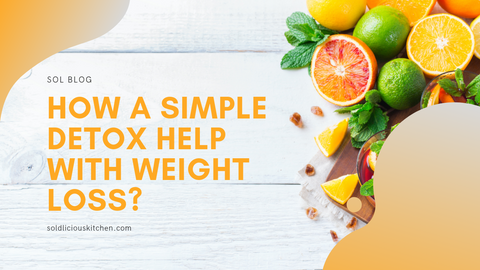 How a Simple Detox Help With Weight Loss?