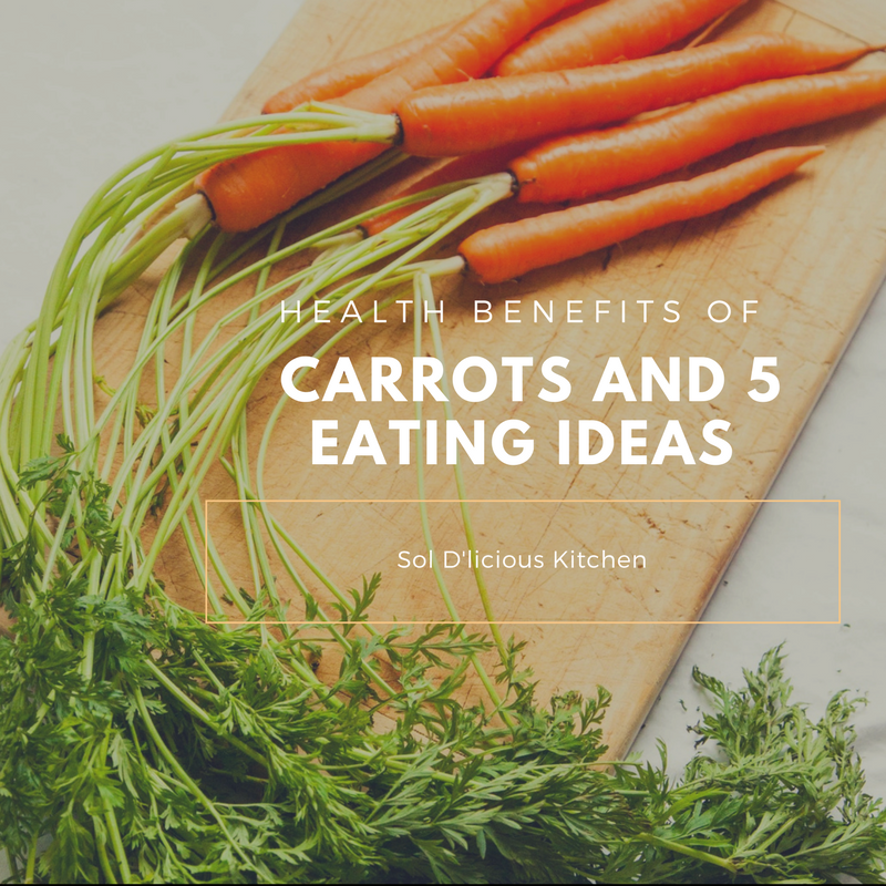 Health Benefits Of Carrots And 5 Eating Ideas