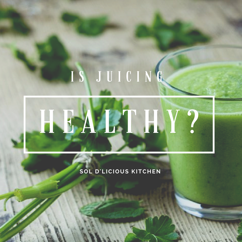 Is Juicing Healthy?