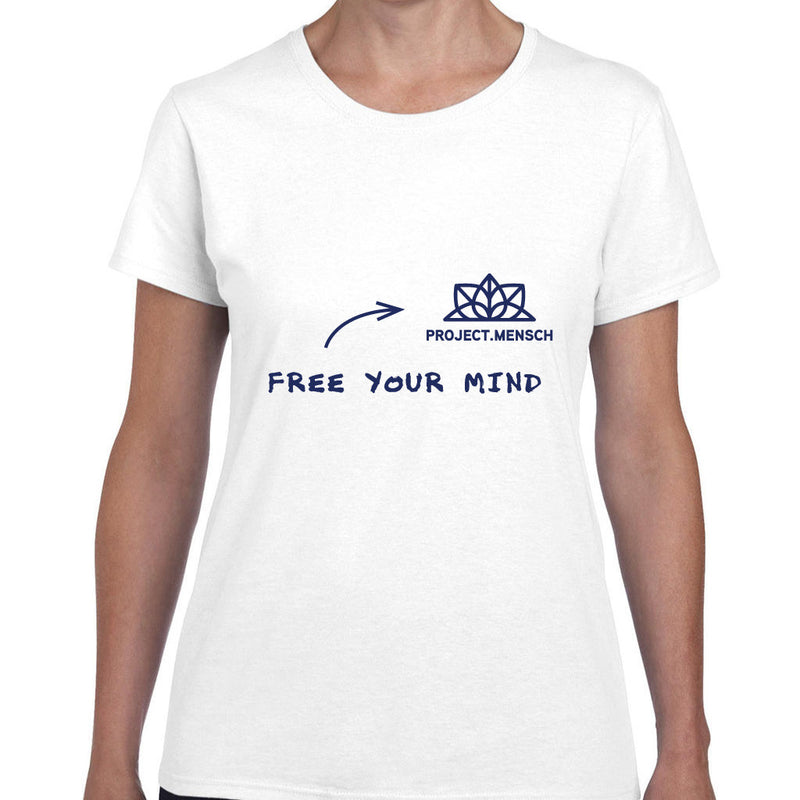 Project Mensch - Free Your Mind Shirt Woman