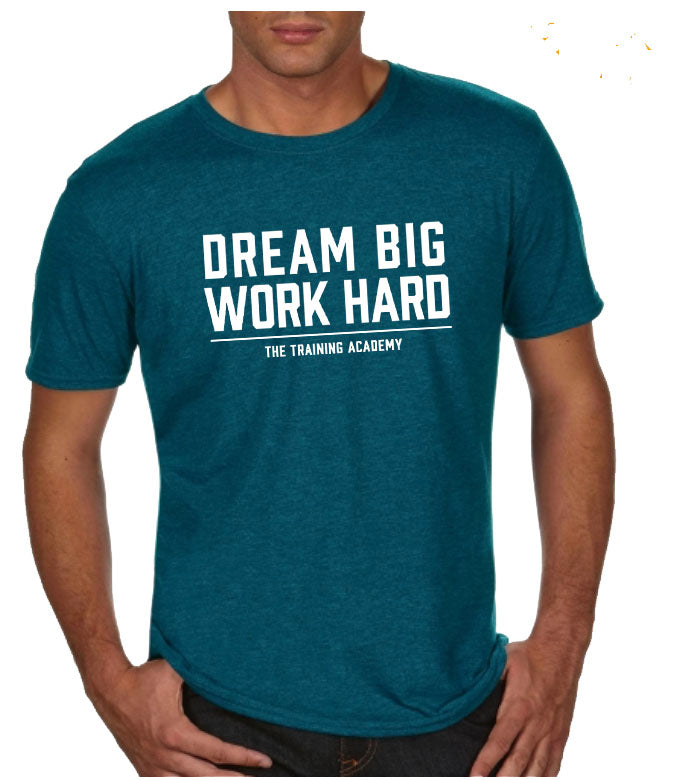 The Training Academy  T-shirt Dream Big