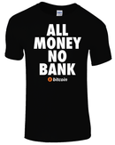 All money No bank