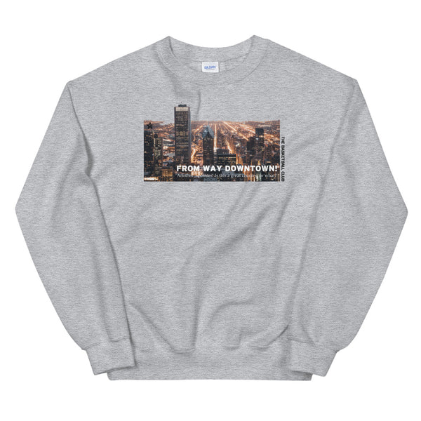 Frow way downtown sweatshirt